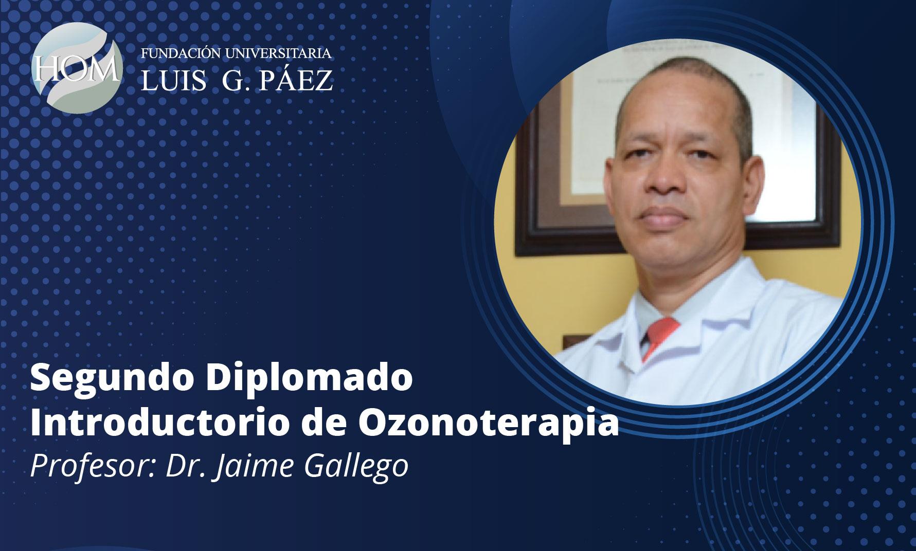 Segundo diplomado Introductorio de Ozonoterapia